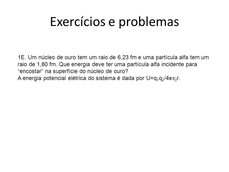 Exercícios e problemas 1E.
