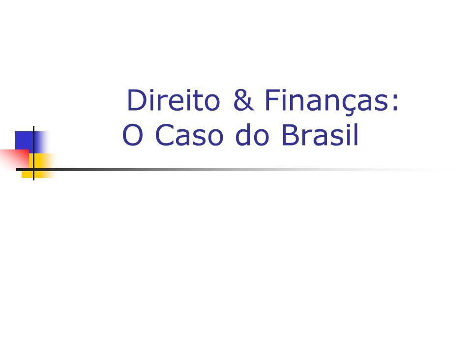 Direito & Finanças: O Caso do Brasil