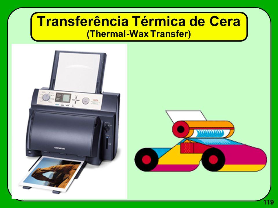 119 Transferência Térmica de Cera (Thermal-Wax Transfer)