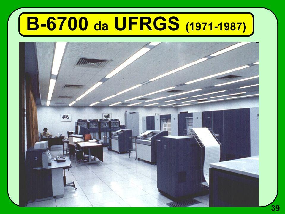 39 B-6700 da UFRGS (1971-1987)