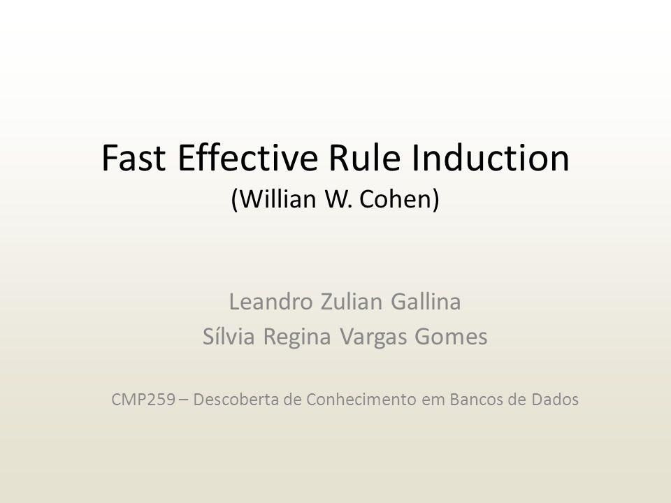 Fast Effective Rule Induction (Willian W.