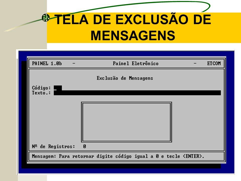 TELA DE EXCLUSÃO DE MENSAGENS