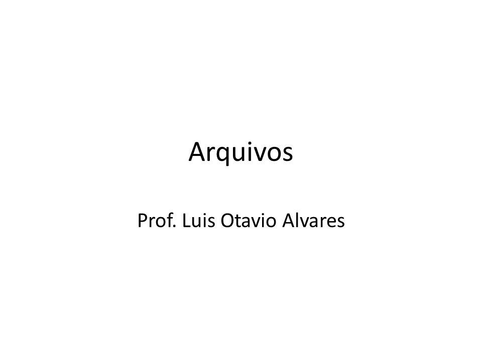 Arquivos Prof. Luis Otavio Alvares