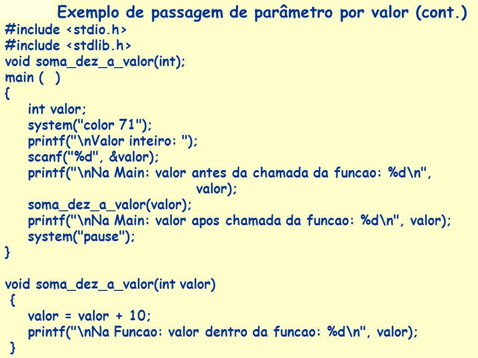 Prof a. Maria Aparecida C. Livi v. 5 36 #include void soma_dez_a_valor(int); main ( ) { int valor; system(