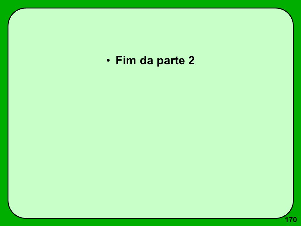 170 Fim da parte 2