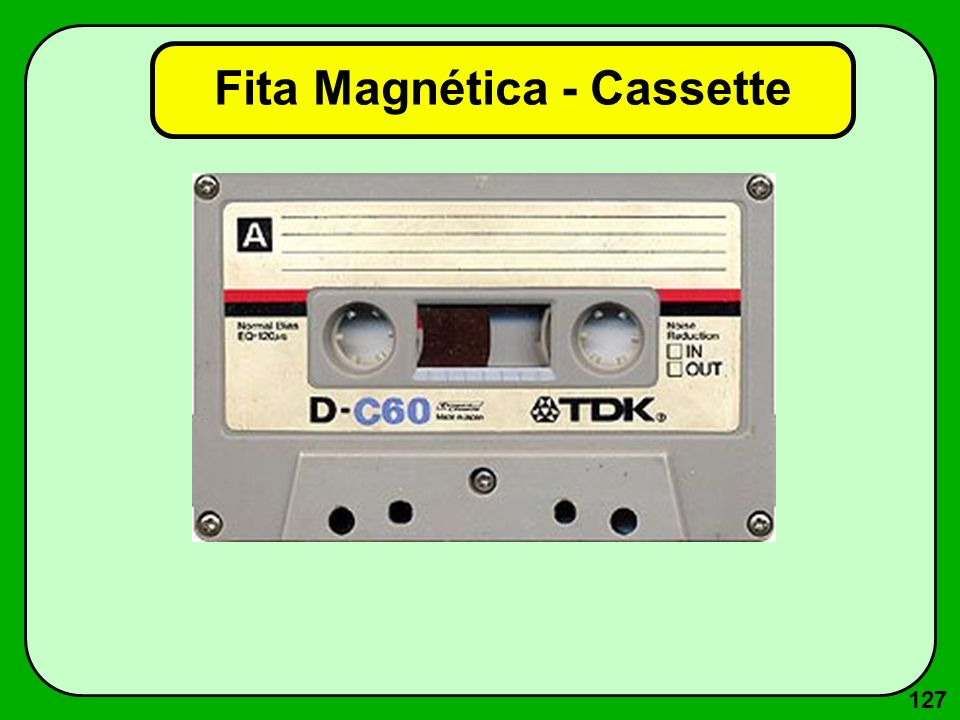 127 Fita Magnética - Cassette