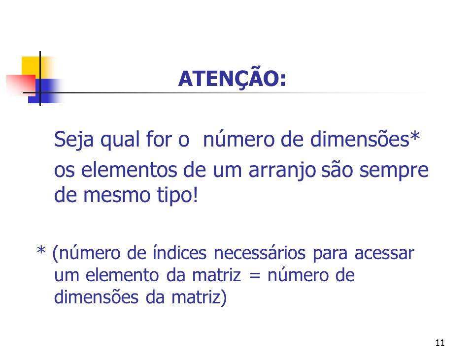 10 Primeira nota do primeiro aluno: printf(Primeira nota do Primeiro Aluno: %6.2f, notas[0] [0]); Acesso a elementos determinados da matriz: Primeira
