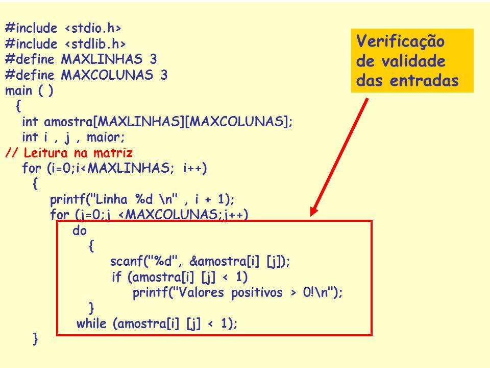 40 Gerar uma matriz com valores inteiros positivos (maiores que zero). Achar e apresentar o maior valor da matriz. Apresentar a matriz em formato matr