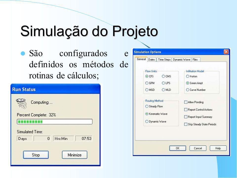 Simulação do Projeto São configurados e definidos os métodos de rotinas de cálculos;