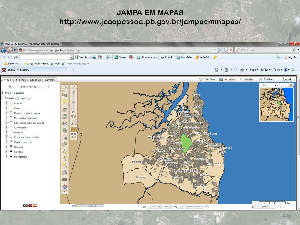 JAMPA EM MAPAS http://www.joaopessoa.pb.gov.br/jampaemmapas/