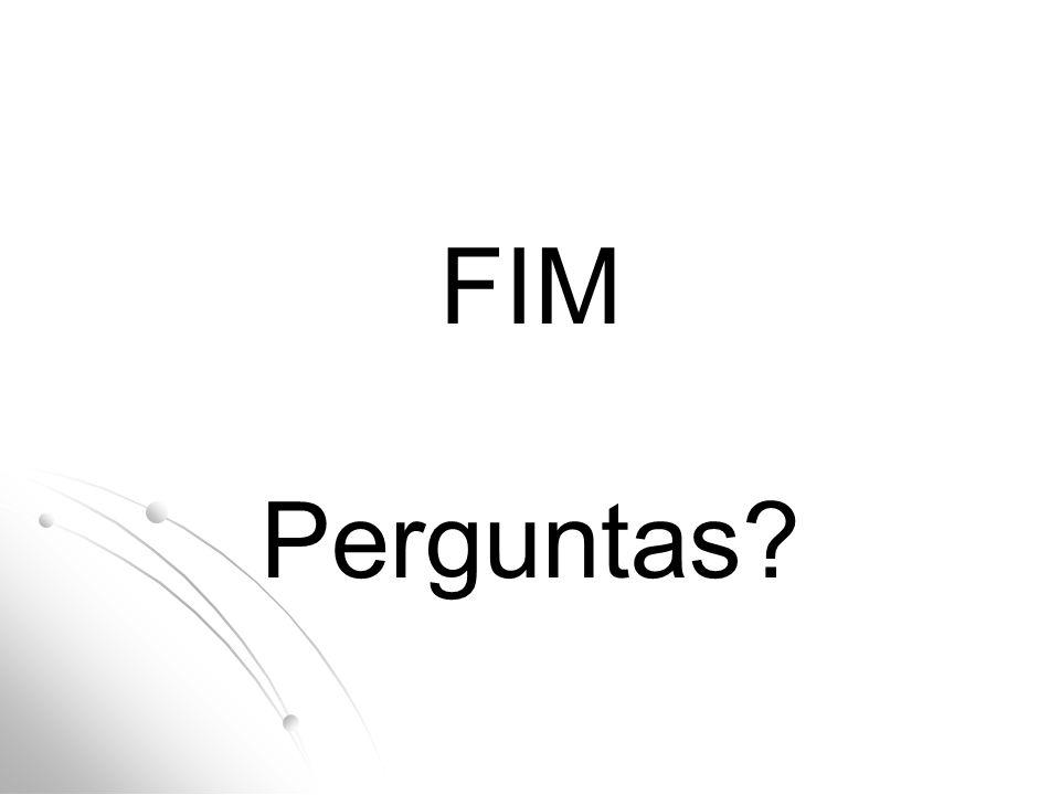 FIM Perguntas?