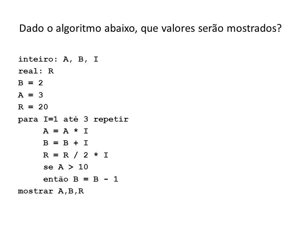 inteiro: A, B, I, K A = 3 B = 2 para I=1 até 2 repetir A = A * I para K=1 até I repetir B = B+K se I > 1 então A=A-1 B = B+I mostrar A,B