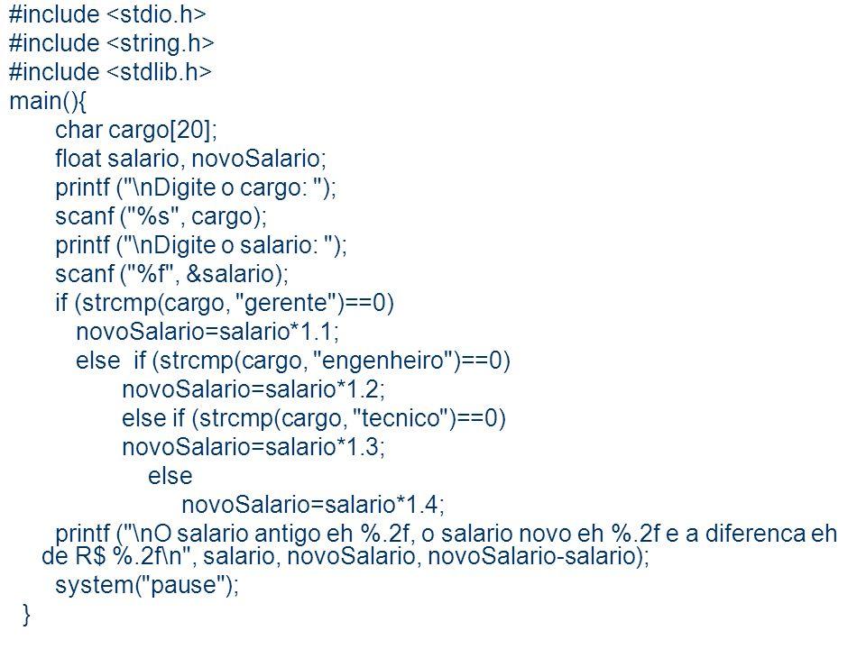 17 #include main(){ char cargo[20]; float salario, novoSalario; printf (
