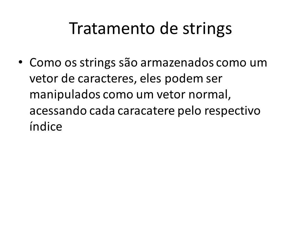 Tratamento de strings #include Principais funções para manipulação de strings: – strcmp (s1, s2): comparação de strings (0 p/ iguais) – strlen(s1): de