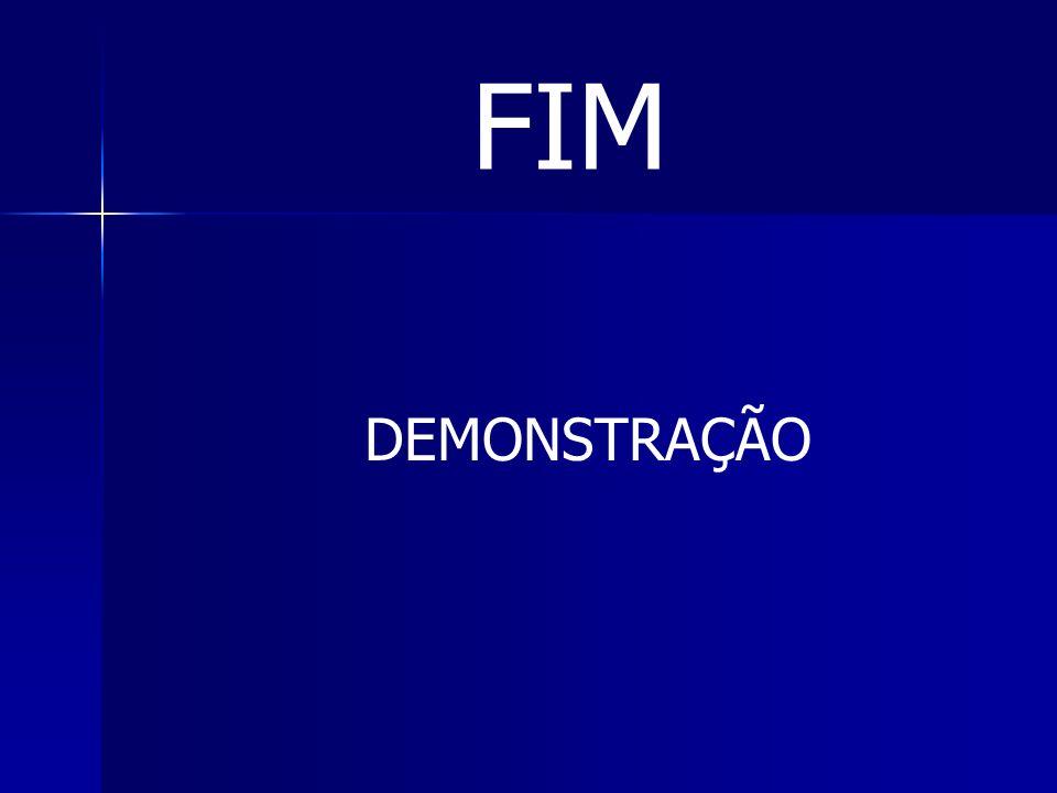 FIM DEMONSTRAÇÃO