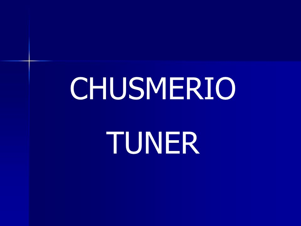 CHUSMERIO TUNER