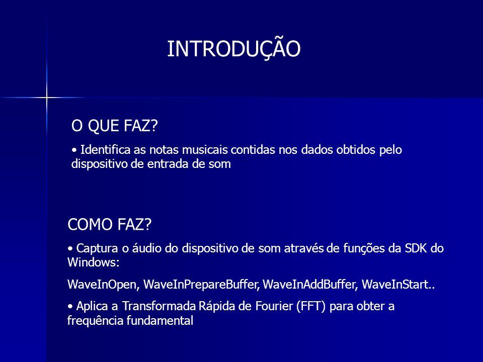 FUNÇÕES PARA CAPTURAR DADOS WaveInOpen – Abre dispositivo de entrada para receber os dados WaveInPrepareBuffer – Prepara um buffer para entrada WaveInAddBuffer – Manda um buffer para o dispositivo de entrada WaveInStart – Inicia o preenchimento do buffer que conterá os dados WaveInUnprepareBuffer – Limpa a preparação feita no buffer WaveInStop – Para o preenchimento do buffer WaveInClose – Fecha o dispositivo de Entrada