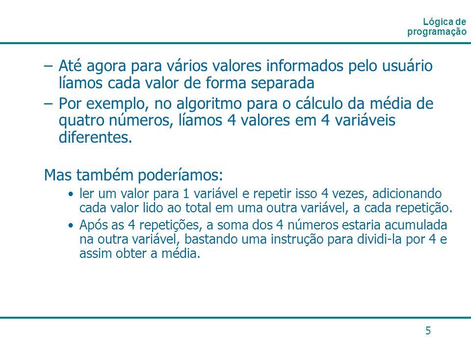 6 Exemplo Para Ler 50 números fornecidos pelo usuário e calcular e exibir a média.