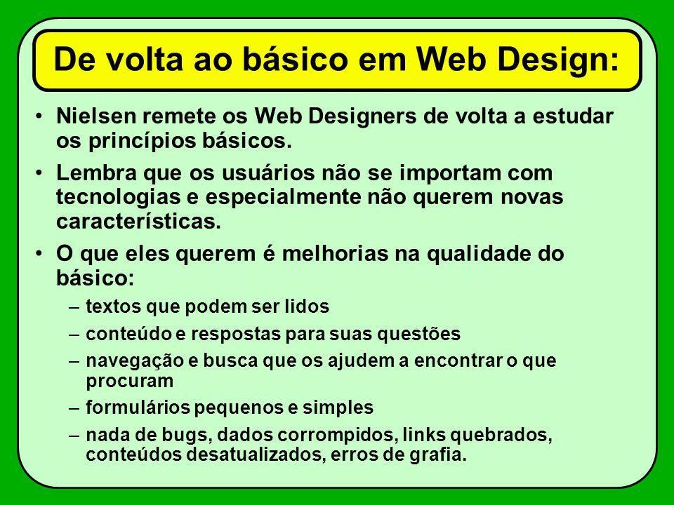 De volta ao básico em Web Design: Nielsen remete os Web Designers de volta a estudar os princípios básicos.