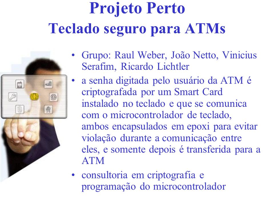 Perspectivas Futuras Information about smart cards and the technical detail needed to harness the technology has historically been very hard to come by.