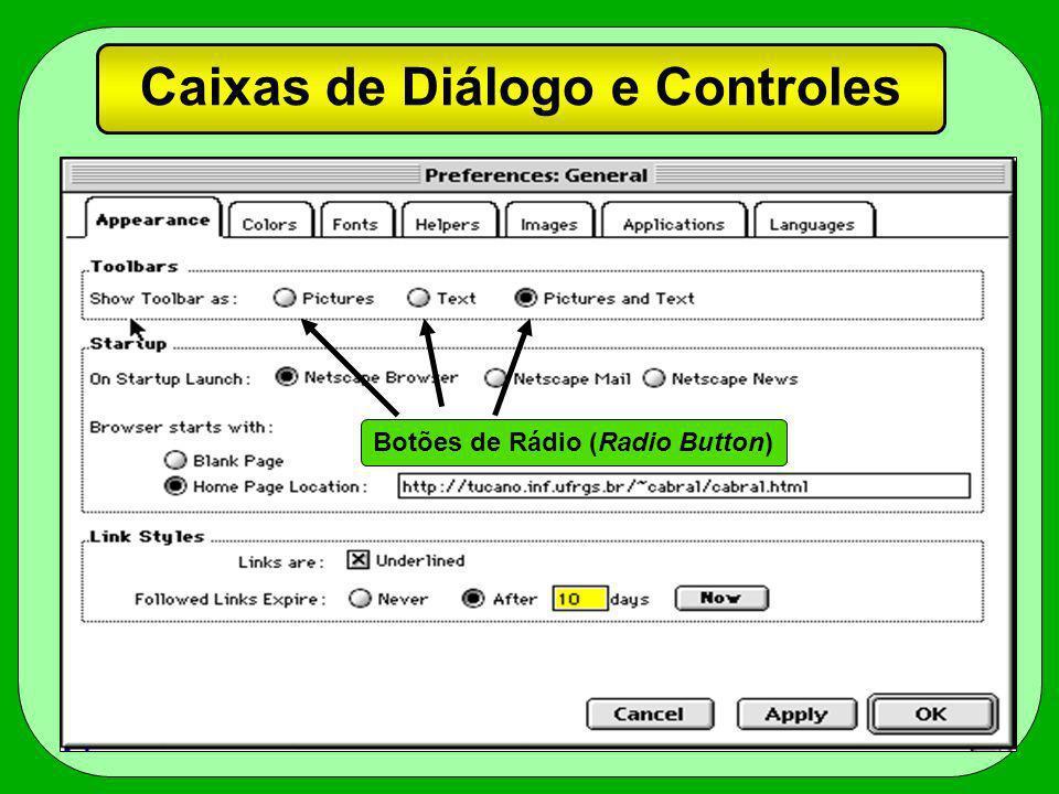 Caixas de Diálogo e Controles Botões de Rádio (Radio Button)