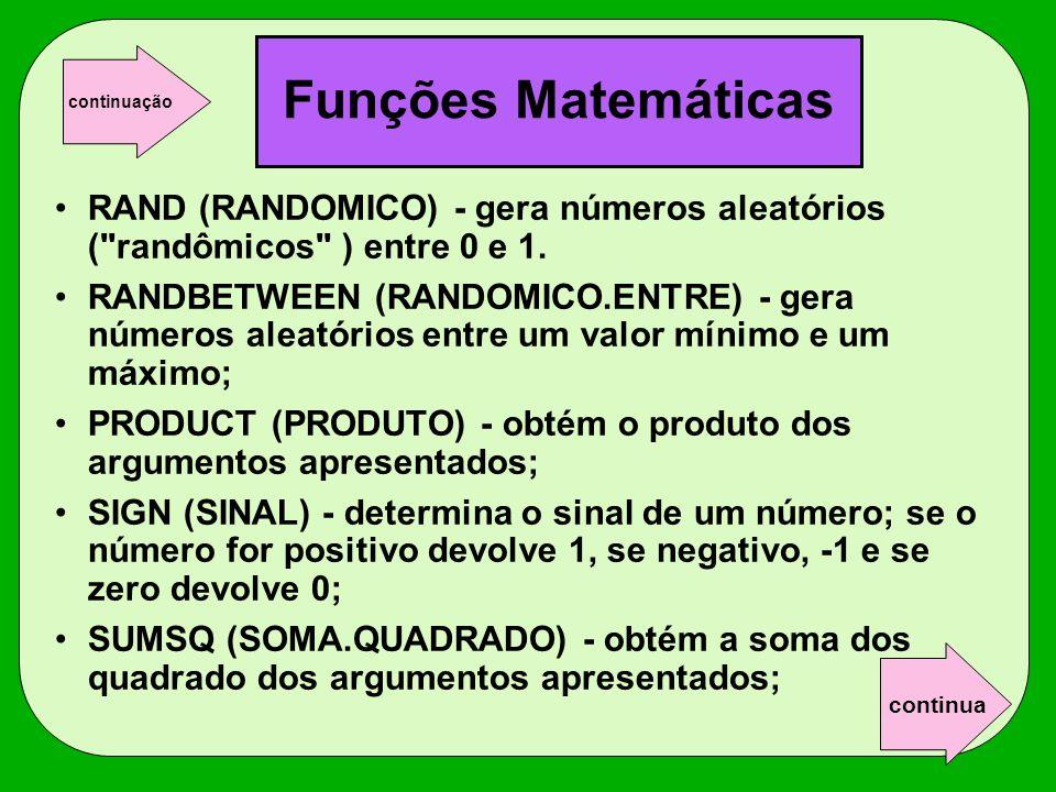 RAND (RANDOMICO) - gera números aleatórios (