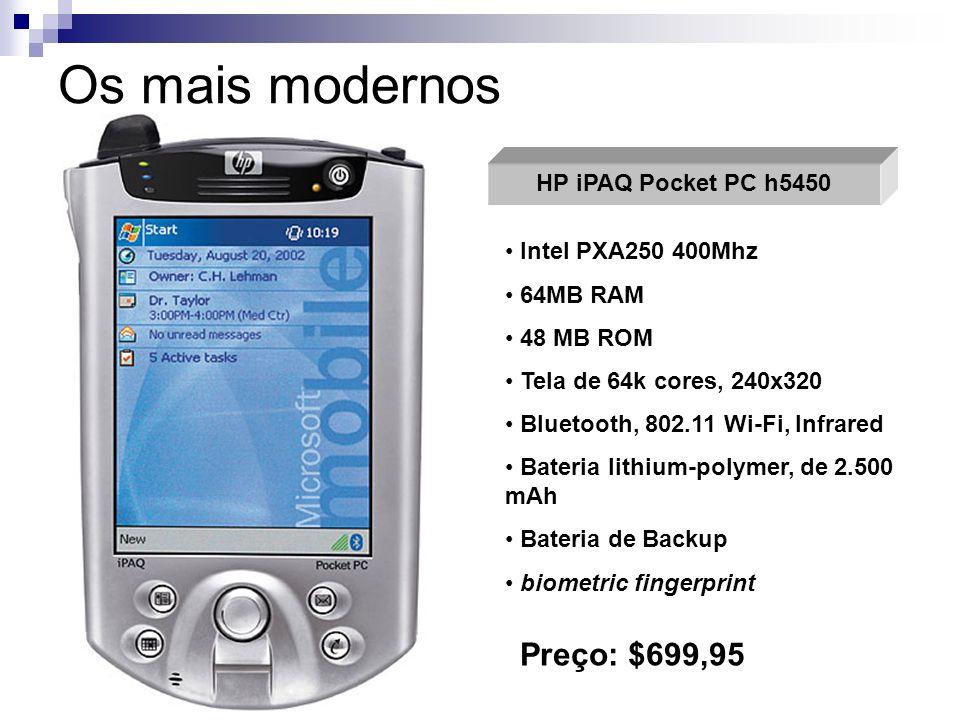 Os mais modernos HP iPAQ Pocket PC h5450 Intel PXA250 400Mhz 64MB RAM 48 MB ROM Tela de 64k cores, 240x320 Bluetooth, 802.11 Wi-Fi, Infrared Bateria l