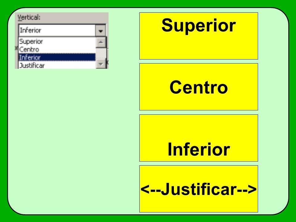 Inferior Superior Centro