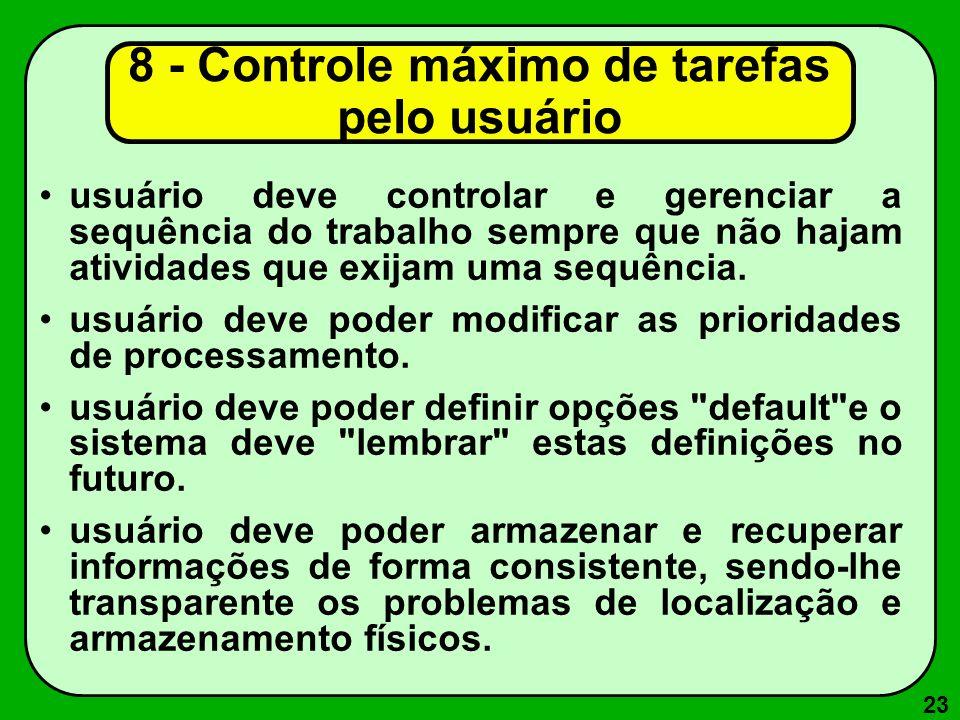 23 usuário deve controlar e gerenciar a sequência do trabalho sempre que não hajam atividades que exijam uma sequência. usuário deve poder modificar a