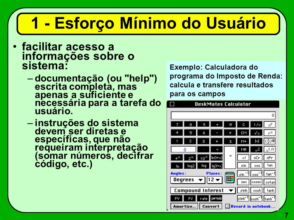 7 facilitar acesso a informações sobre o sistema: –documentação (ou