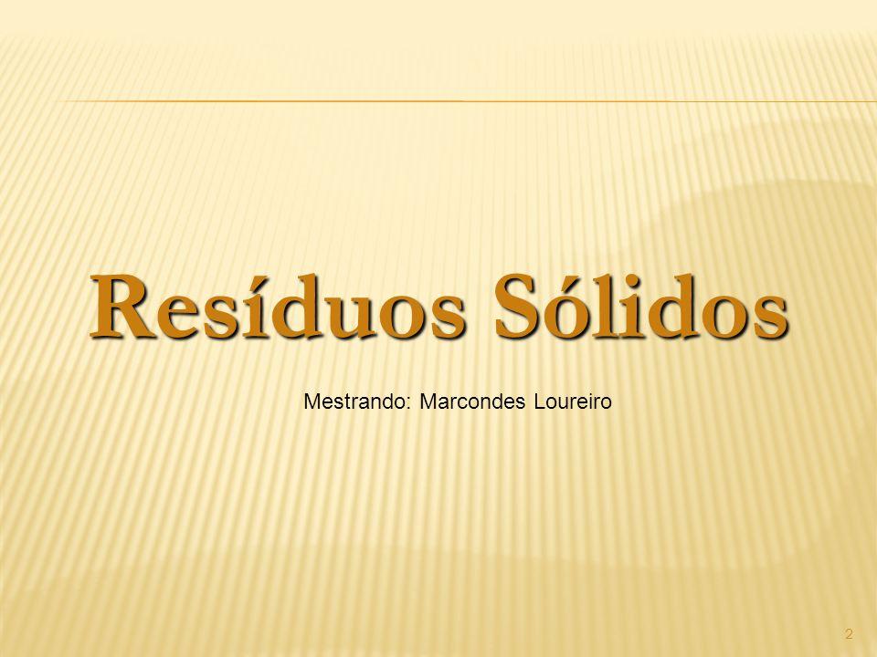 Destinação dos resíduos por região LIXÃO!!!!!! 13