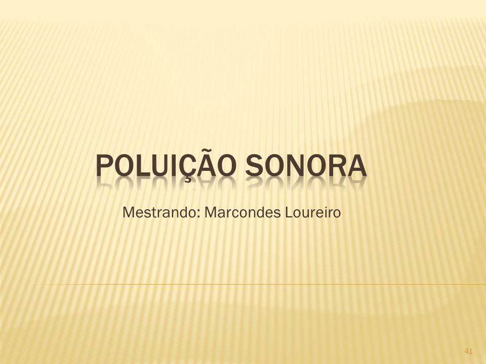 Mestrando: Marcondes Loureiro 41