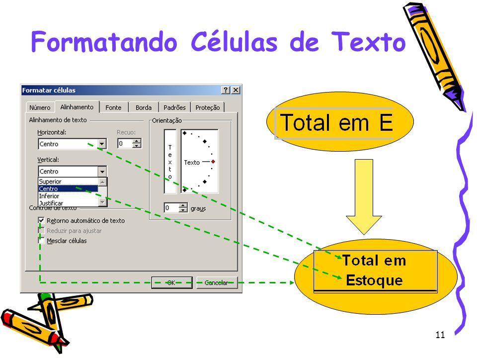 11 Formatando Células de Texto
