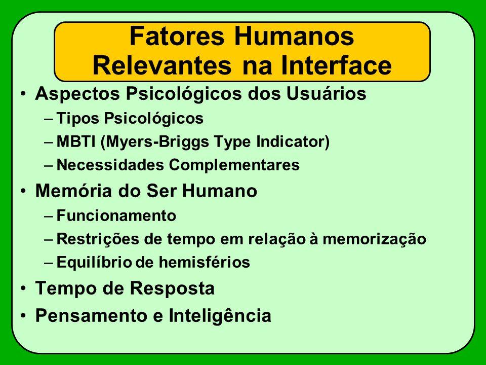 Tipos Psicológicos Segundo o psicólogo Carl Jung (1875 - 1961), as pessoas se classificam em 4 tipos opostos, chamados Tipos Psicológicos: –Introvertido/Extrovertido –Intuitivo/Sensitivo –Racional-Pensador/Emotivo-Sentimental –Perceptivo/Filosófico-Julgador