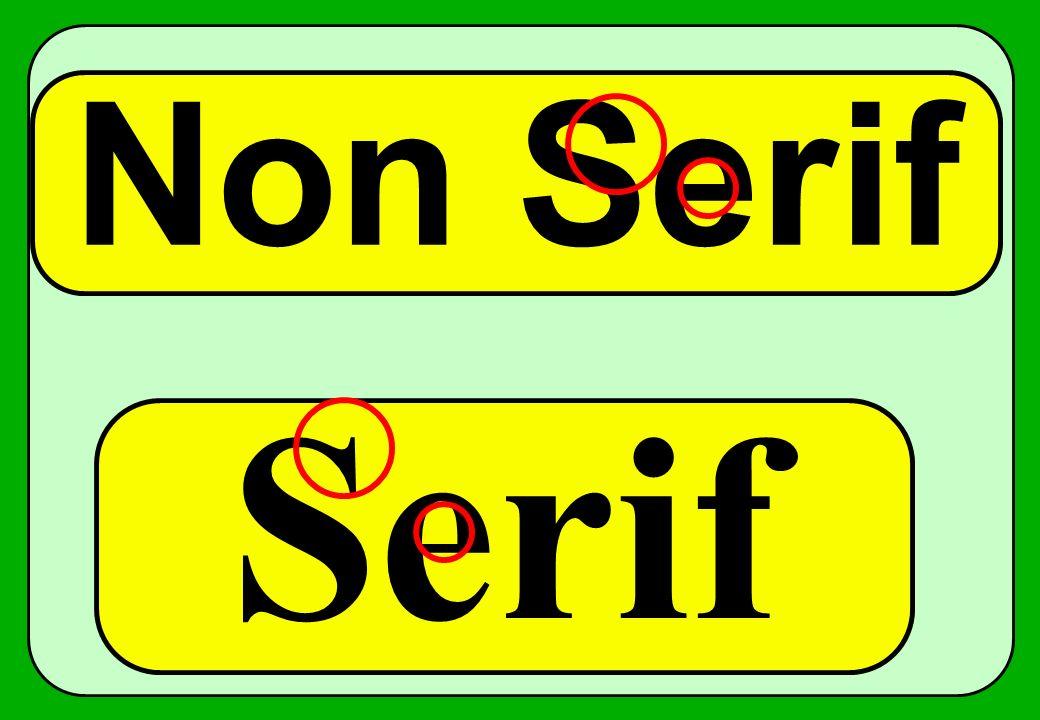 Non Serif Serif