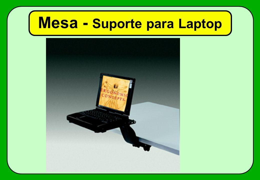 Mesa - Suporte para Laptop