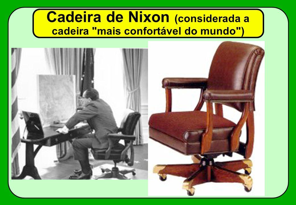 Cadeira de Nixon (considerada a cadeira
