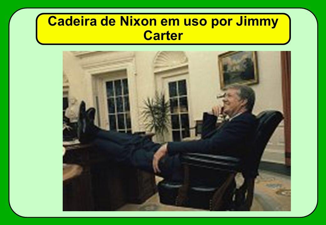 Cadeira de Nixon em uso por Jimmy Carter