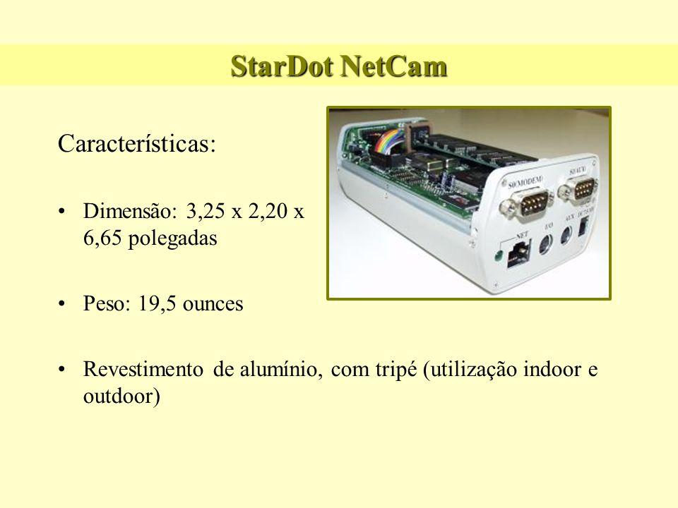 StarDot NetCam Características: Dimensão: 3,25 x 2,20 x 6,65 polegadas Peso: 19,5 ounces Revestimento de alumínio, com tripé (utilização indoor e outd