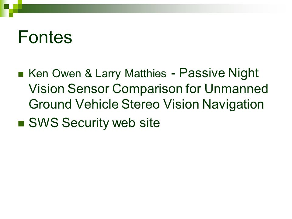 Fontes Ken Owen & Larry Matthies - Passive Night Vision Sensor Comparison for Unmanned Ground Vehicle Stereo Vision Navigation SWS Security web site