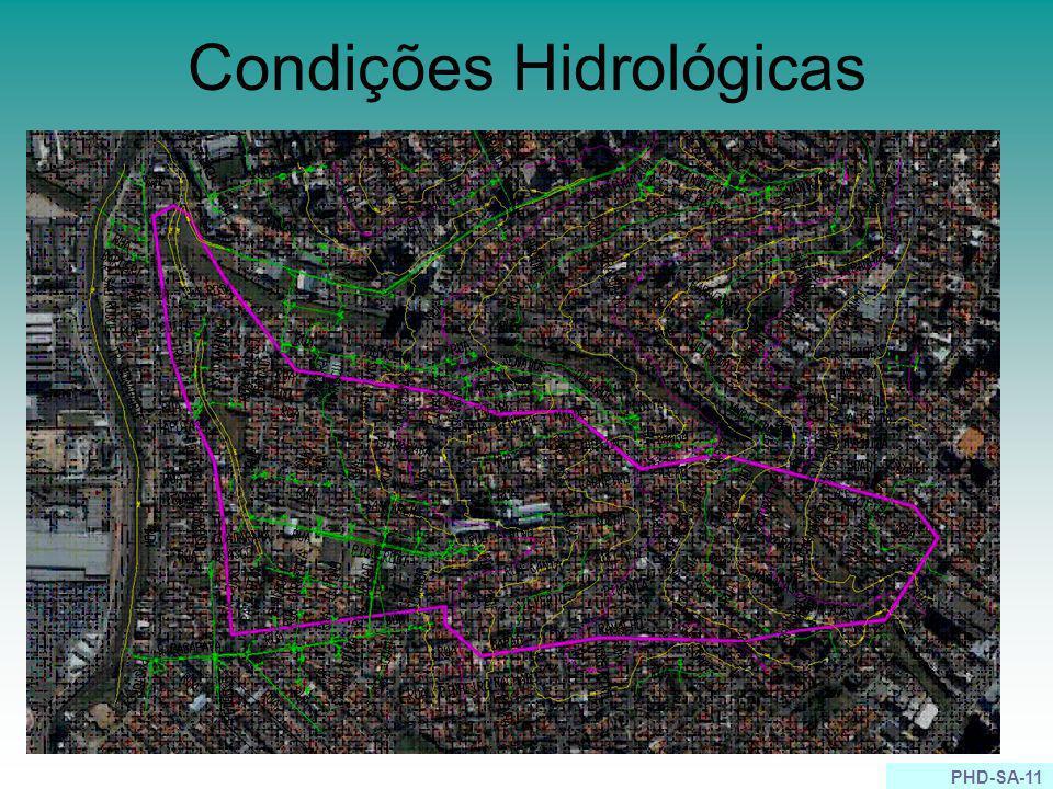 PHD-SA-11 Condições Hidrológicas Área de contribuição: 0,49km 2 Tempo de Concentração: 0,41 horas Declividade Média: 0,1 m/km Área Impermeável (PDMAT)