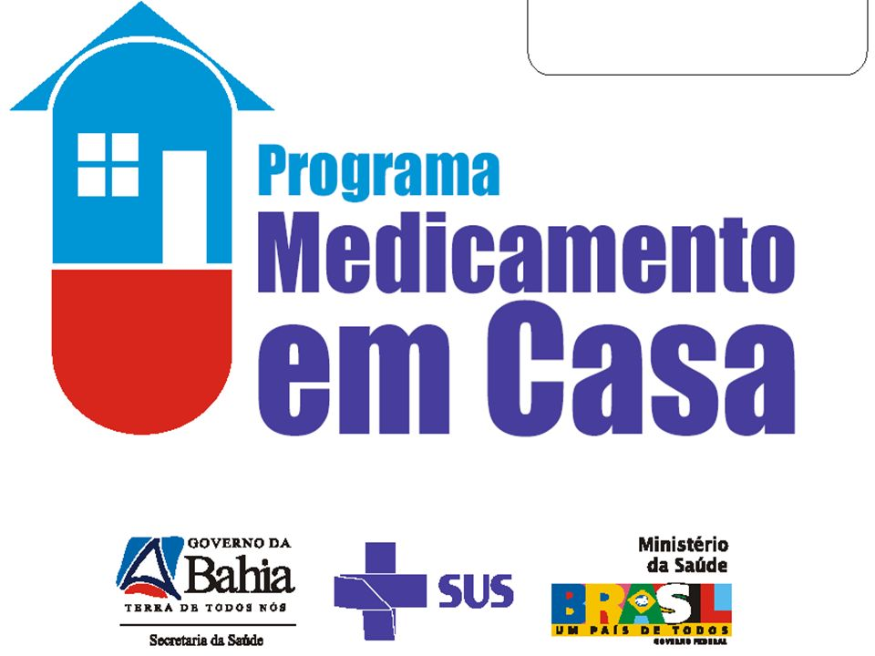 GOVERNO DA BAHIA Secretaria de Saúde do Estado da Bahia