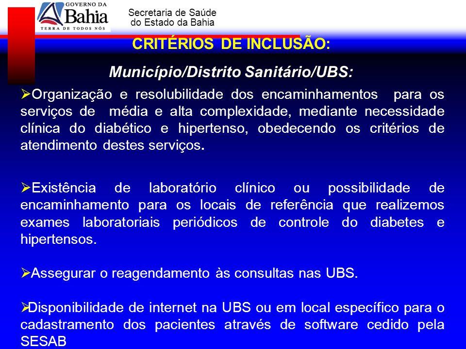 GOVERNO DA BAHIA Secretaria de Saúde do Estado da Bahia Organização e resolubilidade dos encaminhamentos para os serviços de média e alta complexidade