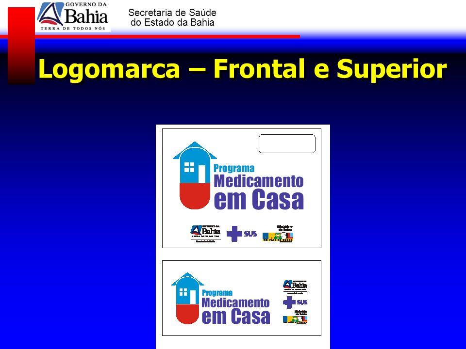 GOVERNO DA BAHIA Secretaria de Saúde do Estado da Bahia PROGRAMA ESTADUAL MEDICAMENTO EM CASA Julho - 2007