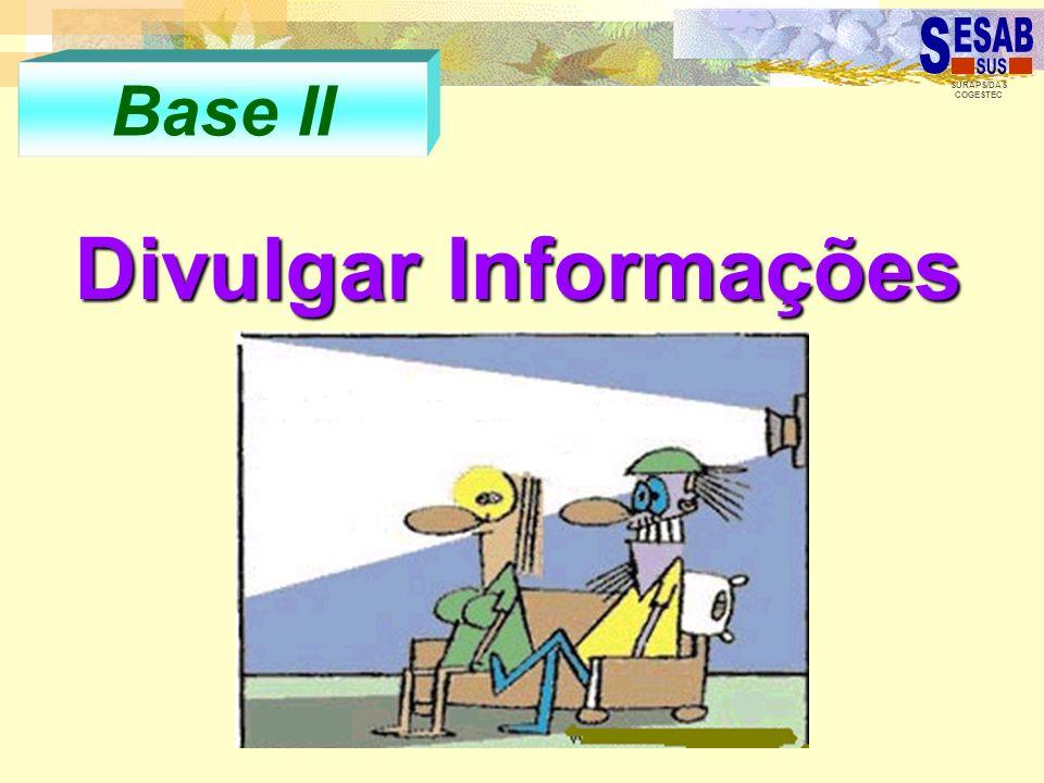 SURAPS/DAS COGESTEC Base II Divulgar Informações