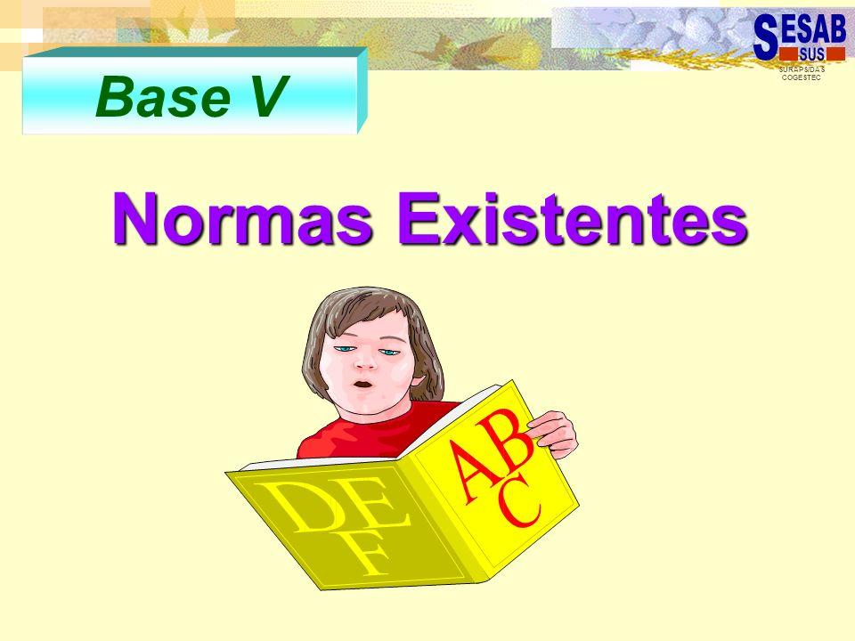 SURAPS/DAS COGESTEC Base V Normas Existentes