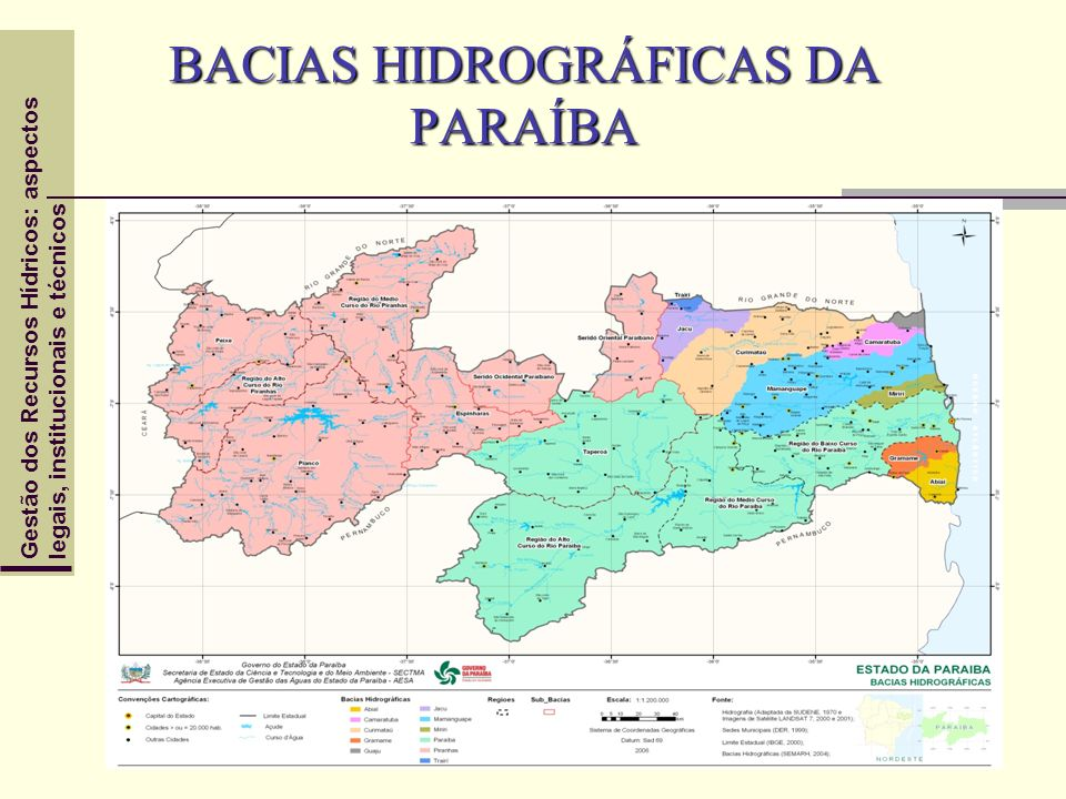 Gestão dos Recursos Hídricos: aspectoslegais, institucionais e técnicos BACIAS HIDROGRÁFICAS DA PARAÍBA