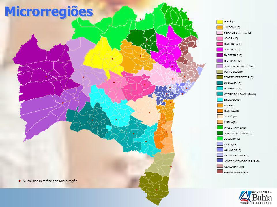IRECÊ (D) JACOBINA (D) FEIRA DE SANTANA (D) SEABRA (D) ITABERABA (D) SERRINHA (D) BARREIRAS (D) IBOTIRAMA (D) SANTA MARIA DA VITÓRIA PORTO SEGURO TEIX
