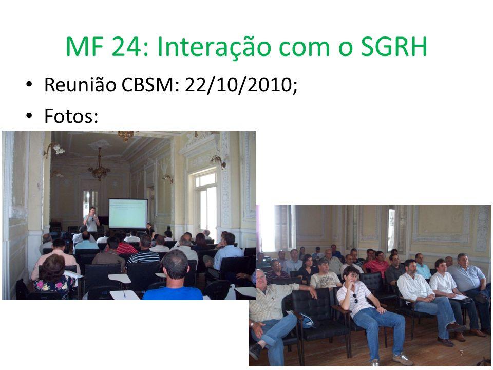 MF 24: Interação com o SGRH Reunião CBSM: 22/10/2010; Fotos: 7