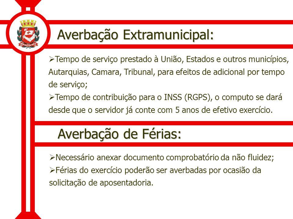 Averbação Extramunicipal: Tempo de serviço prestado à União, Estados e outros municípios, Autarquias, Camara, Tribunal, para efeitos de adicional por